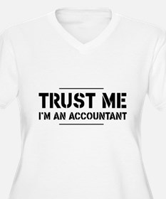 Trust me i'm an accountant Plus Size T-Shirt