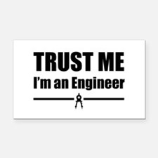 Trust me i'm an engineer Rectangle Car Magnet
