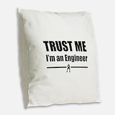Trust me i'm an engineer Burlap Throw Pillow