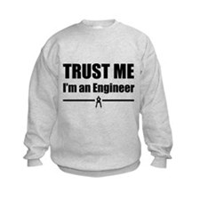 Trust me i'm an engineer Sweatshirt