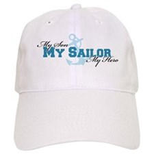 My son, my sailor, my hero Baseball Cap