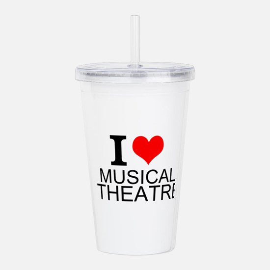 I Love Musical Theatre Acrylic Double-wall Tumbler