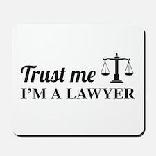 Trust me I'm a lawyer Mousepad