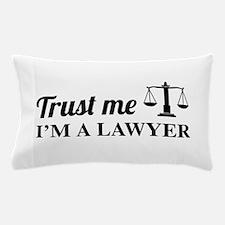 Trust me I'm a lawyer Pillow Case