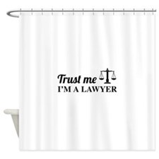 Trust me I'm a lawyer Shower Curtain