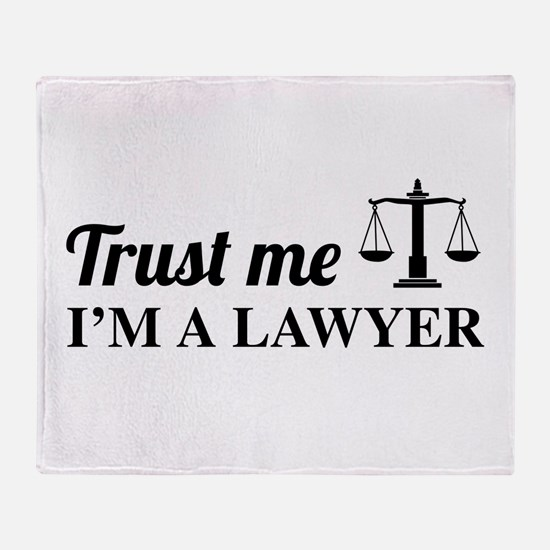 Trust me I'm a lawyer Throw Blanket