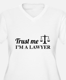 Trust me I'm a lawyer Plus Size T-Shirt