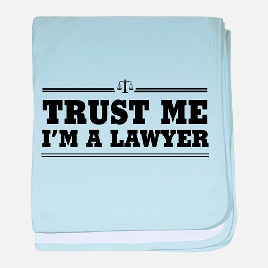 Trust me I'm a lawyer baby blanket