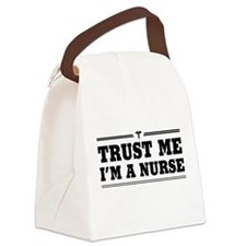 Trust me i'm a nurse Canvas Lunch Bag
