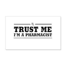 Trust me I'm a pharmacist Wall Decal