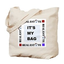 Real Estate It's My Bag Tote Bag