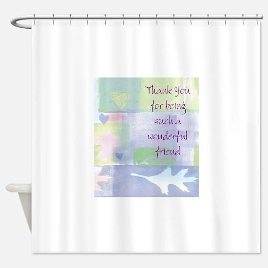 Friend101.jpg Shower Curtain