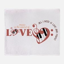 All I need is Love and Music Throw Blanket
