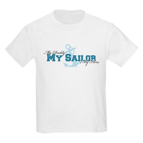 My daddy, my sailor, my hero Kids Light T-Shirt