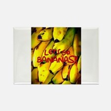 Let's Go BANANAS!! Magnets