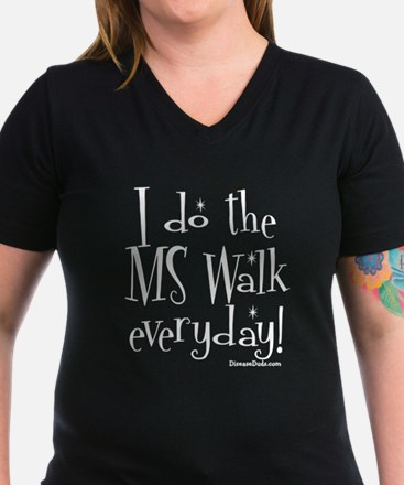 I do the MS walk everyday Shirt
