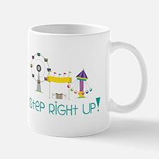 Step Right Up Mugs