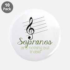 """Sopranos 3.5"""" Button (10 pack)"""