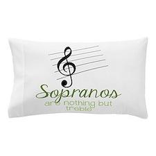 Sopranos Pillow Case