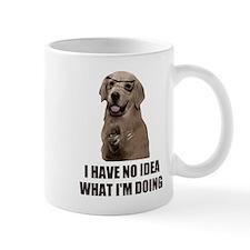 I Have No Idea What I'm Doing Mugs
