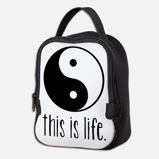 This is Life Neoprene Lunch Bag