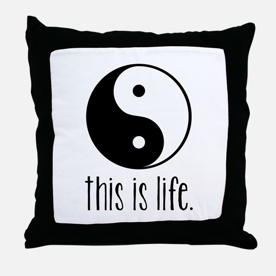 This is Life Throw Pillow
