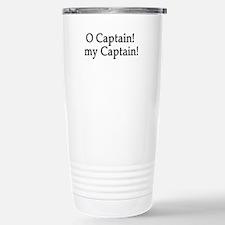 O Captain! my Captain! Travel Mug