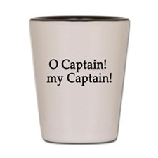O Captain! my Captain! Shot Glass