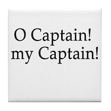 O Captain! my Captain! Tile Coaster