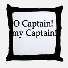 O Captain! my Captain! Throw Pillow