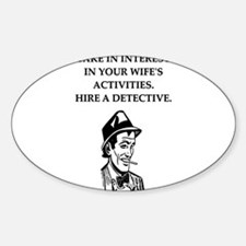 detective gifts and t-shirts Oval Decal