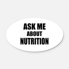 Ask me about Nutrition Oval Car Magnet