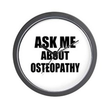 Ask me about Osteopathy Wall Clock