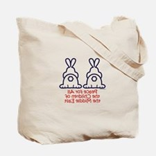 Peace for all the children of the Middle East Tote