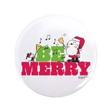 """Snoopy: Be Merry 3.5"""" Button"""
