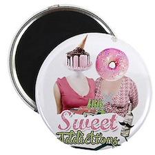 sweet addictions Magnets
