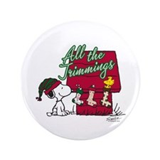 """Snoopy: All the Trimmings 3.5"""" Button"""