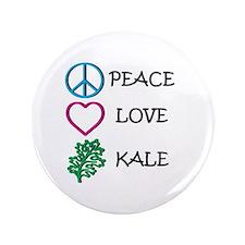 "Peace Love Kale 3.5"" Button"