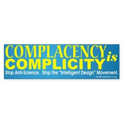 """""""Complacency is Complicity"""" Bumper Sticker"""