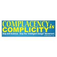 """""""Complacency is Complicity"""" Bumper Bumper Sticker"""