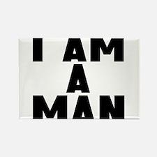 I Am A Man Magnets