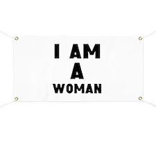 I Am A Woman Banner