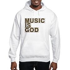 Music Is God Hoodie