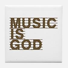 Music Is God Tile Coaster