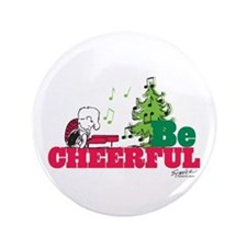 """The Peanuts: Be Cheerful 3.5"""" Button"""