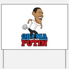 Obama Can't Stop Putin Pooting Farting Yard Sign