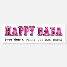 Happy Baba... Bumper Bumper Sticker