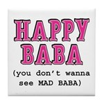 Happy Baba... Tile Coaster