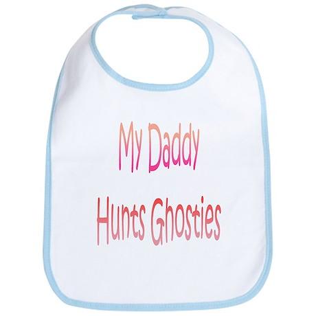 My Daddy Hunts Ghosties Bib
