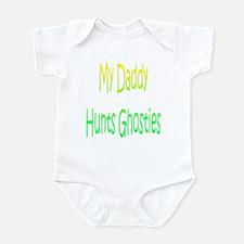My Daddy Hunts Ghosties Infant Bodysuit